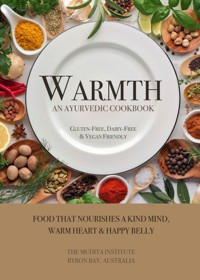 Mudita Institute Books - WARMTH: The Cookbook